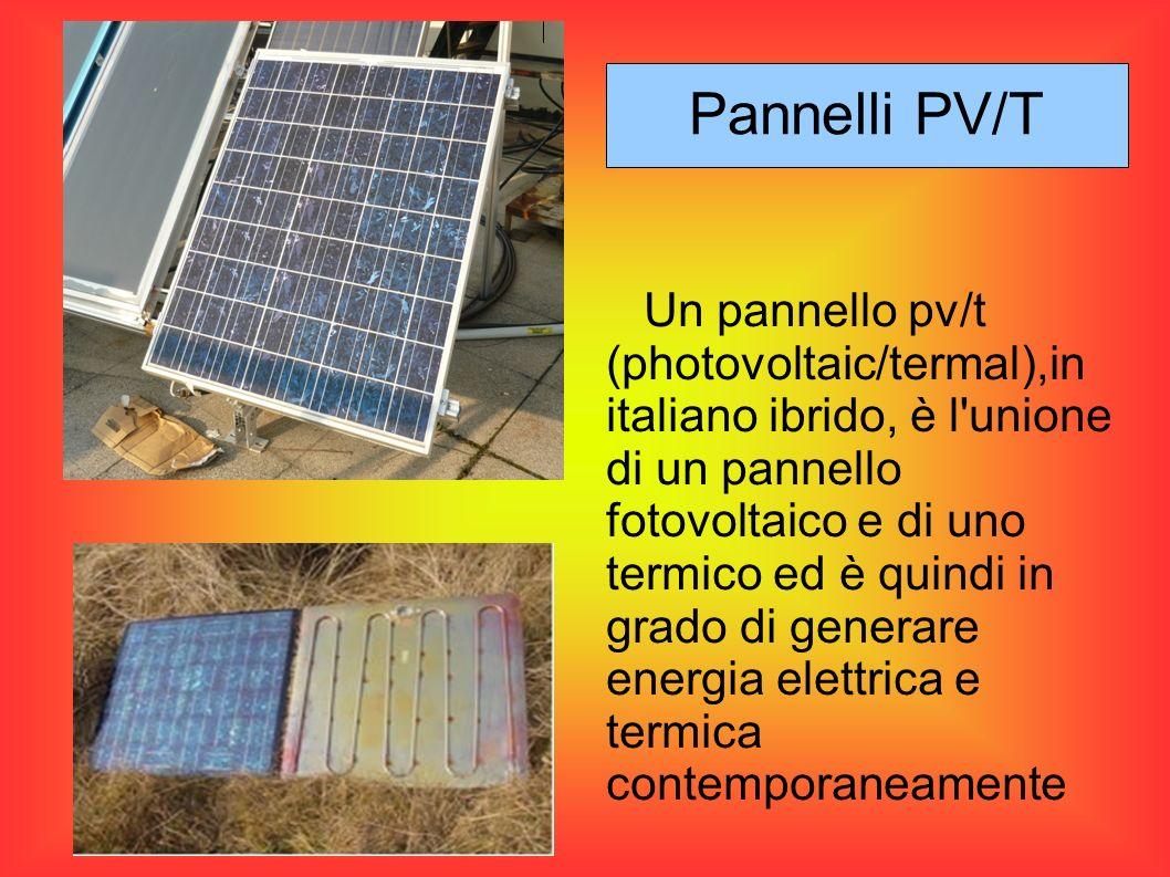 Fig in alto: sezione di un pannello ibrido Fig a sinistra: variazione delle temperature medie di moduli all aumentare del tempo in una giornata priva di nuvole con irradiazione di circa 1000 W/mq e con vento minore di 3m/s LINEA NERA:°t aria LINEA BLU: °t modulo senza vetro LINEA ROSSA: °t modulo senza vetro LINEA ROSA: °t modulo con vetro I pannelli fotovoltaici convertono in elettricità solo una piccola parte della radiazione solare(circa il 15%) e il resto viene o riflesso o trasformato in calore Pannelli PV/T