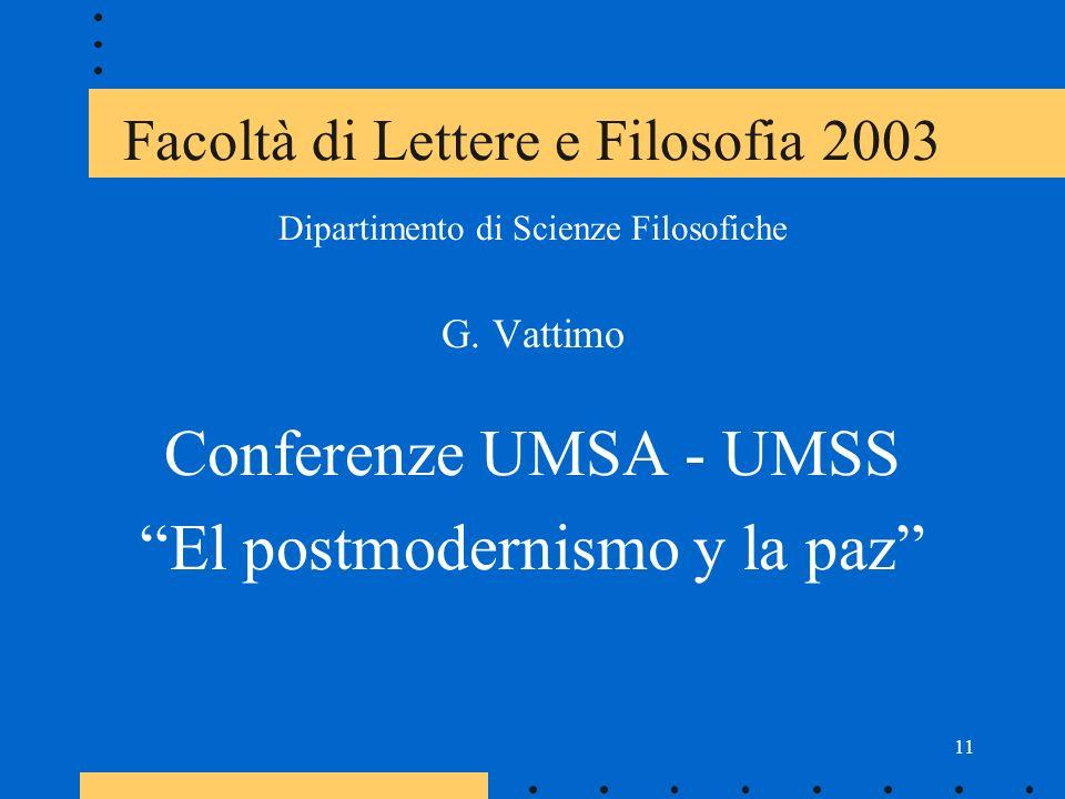 11 Facoltà di Lettere e Filosofia 2003 Dipartimento di Scienze Filosofiche G.
