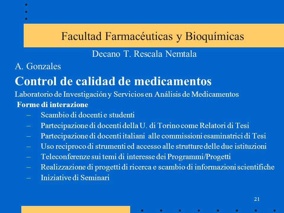 21 Facultad Farmacéuticas y Bioquímicas Decano T. Rescala Nemtala A.