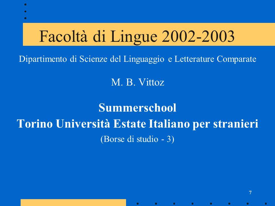 8 Facoltà di Lingue 2003 Dipartimento di Scienze Letterarie e Filologiche A.