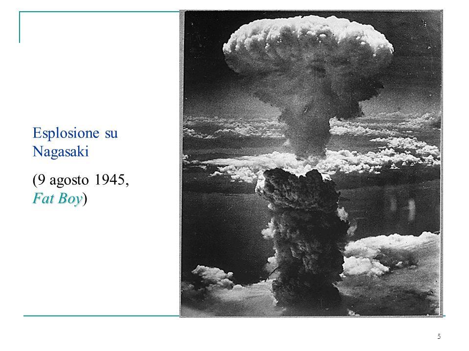 5 Esplosione su Nagasaki Fat Boy (9 agosto 1945, Fat Boy)