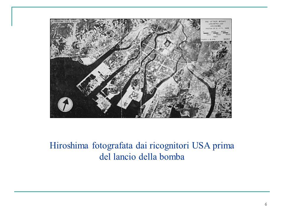 6 Hiroshima fotografata dai ricognitori USA prima del lancio della bomba