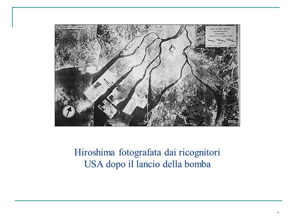 7 Hiroshima fotografata dai ricognitori USA dopo il lancio della bomba