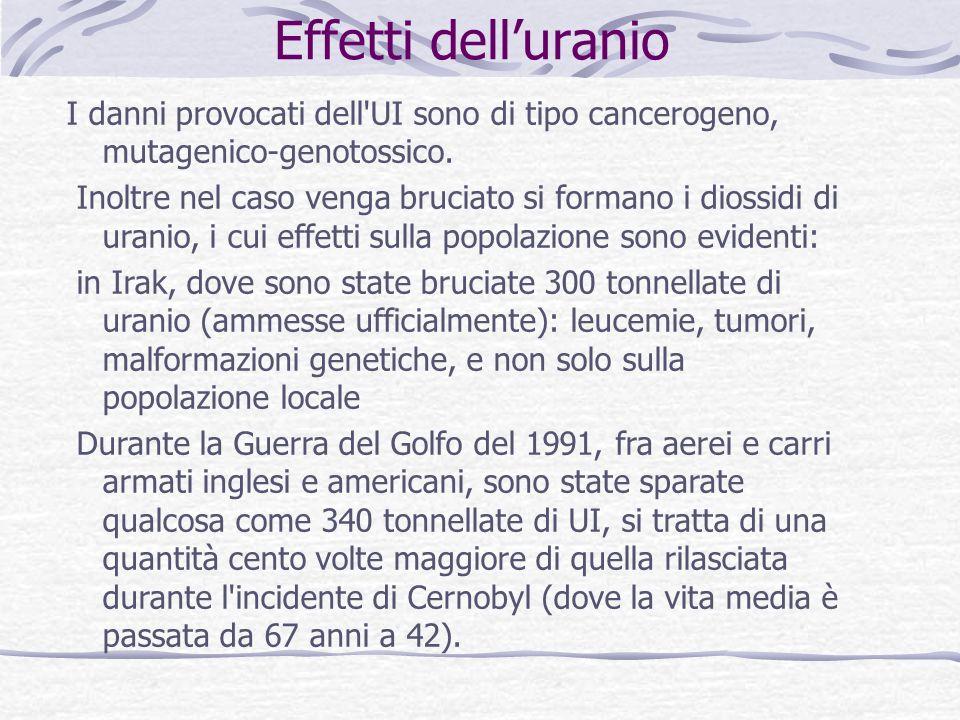 Effetti delluranio I danni provocati dell UI sono di tipo cancerogeno, mutagenico-genotossico.