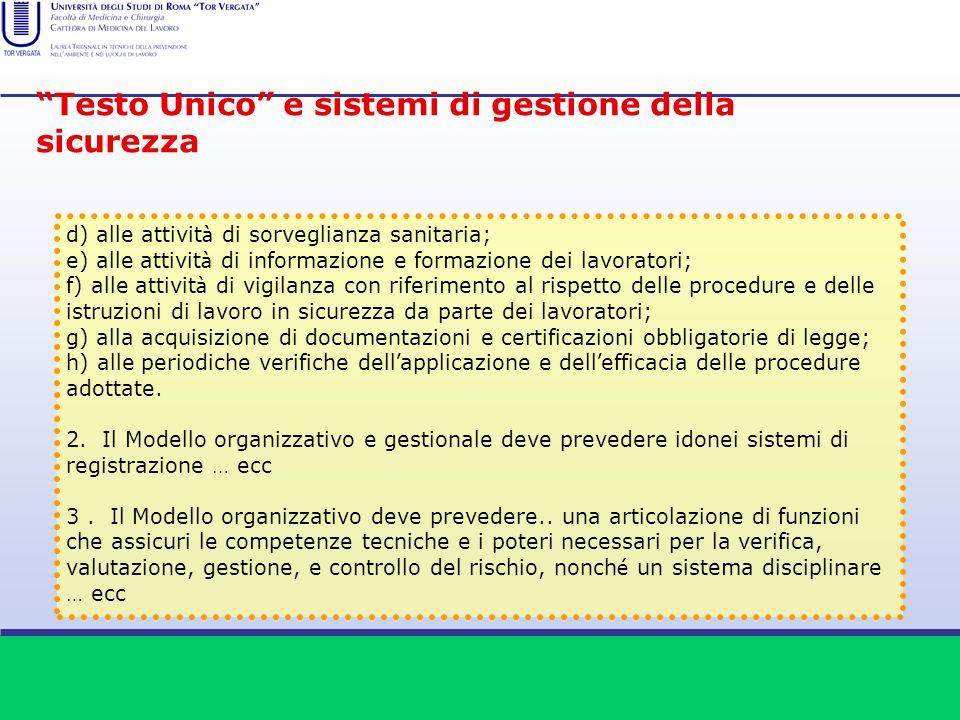 d) alle attivit à di sorveglianza sanitaria; e) alle attivit à di informazione e formazione dei lavoratori; f) alle attivit à di vigilanza con riferim