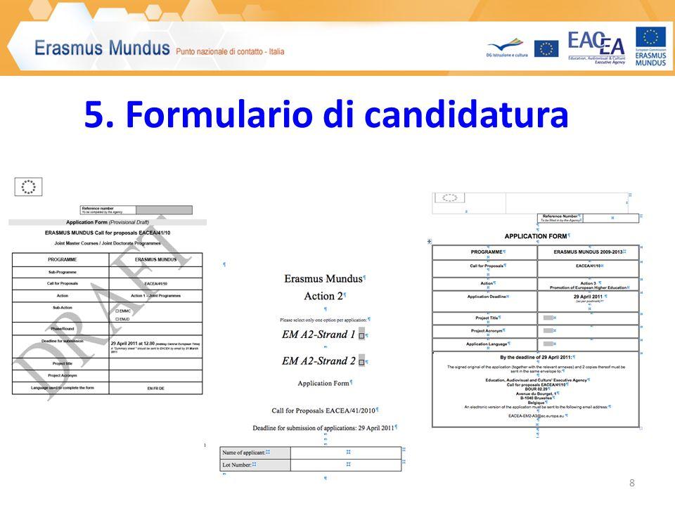 5. Formulario di candidatura 8