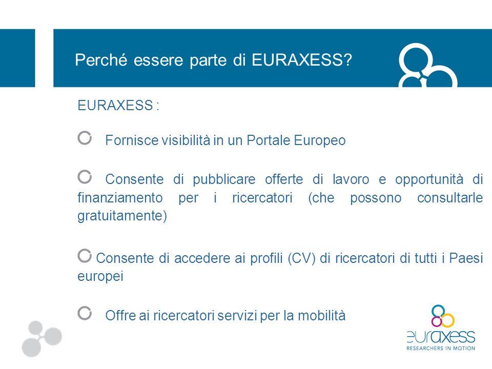 Portale europeo http://ec.europa.eu/euraxess e Portale nazionale www.euraxess.it