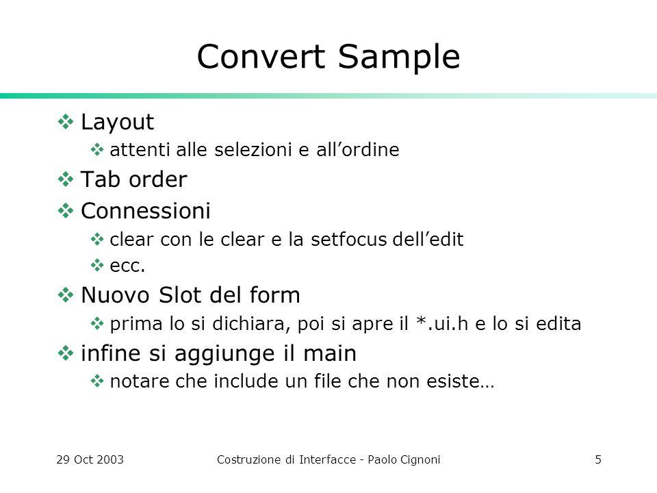 29 Oct 2003Costruzione di Interfacce - Paolo Cignoni6 Designer
