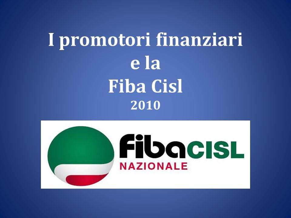 I promotori finanziari e la Fiba Cisl 2010