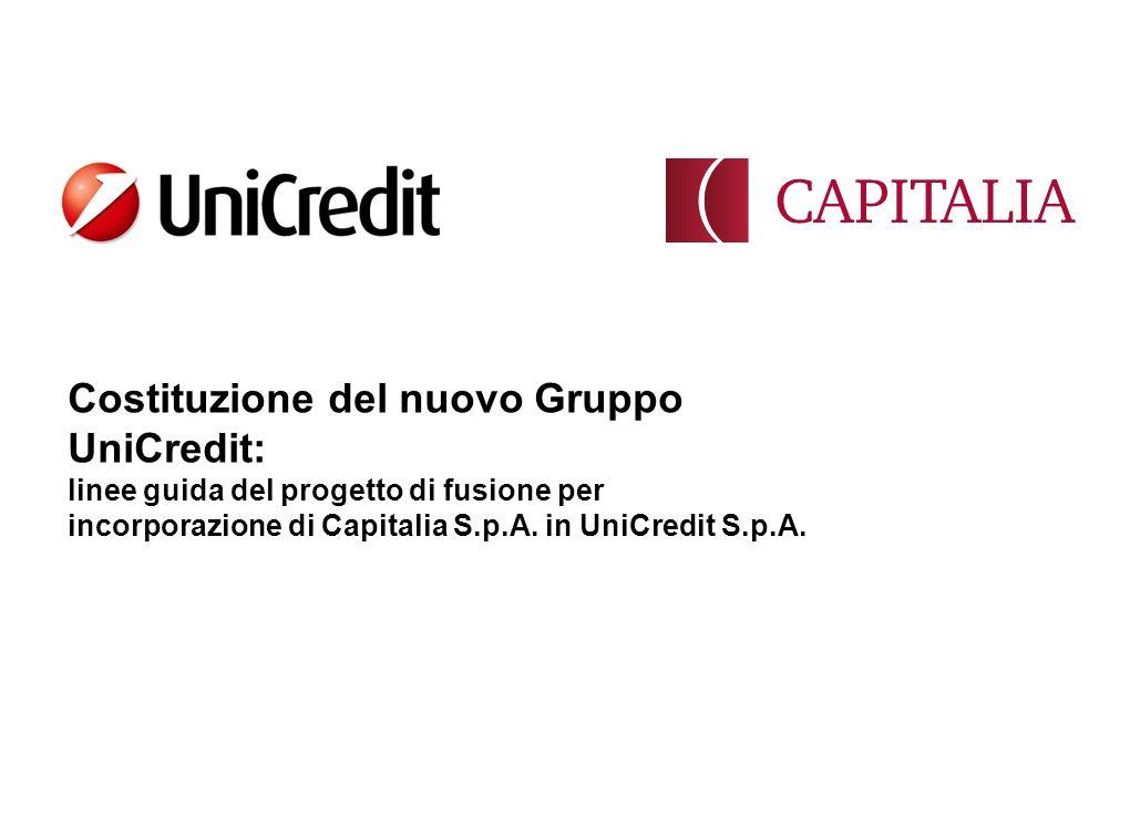 Costituzione del nuovo Gruppo UniCredit: linee guida del progetto di fusione per incorporazione di Capitalia S.p.A. in UniCredit S.p.A.