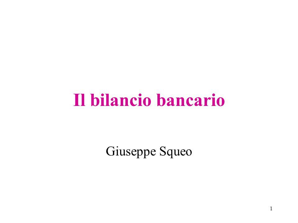 1 Il bilancio bancario Giuseppe Squeo