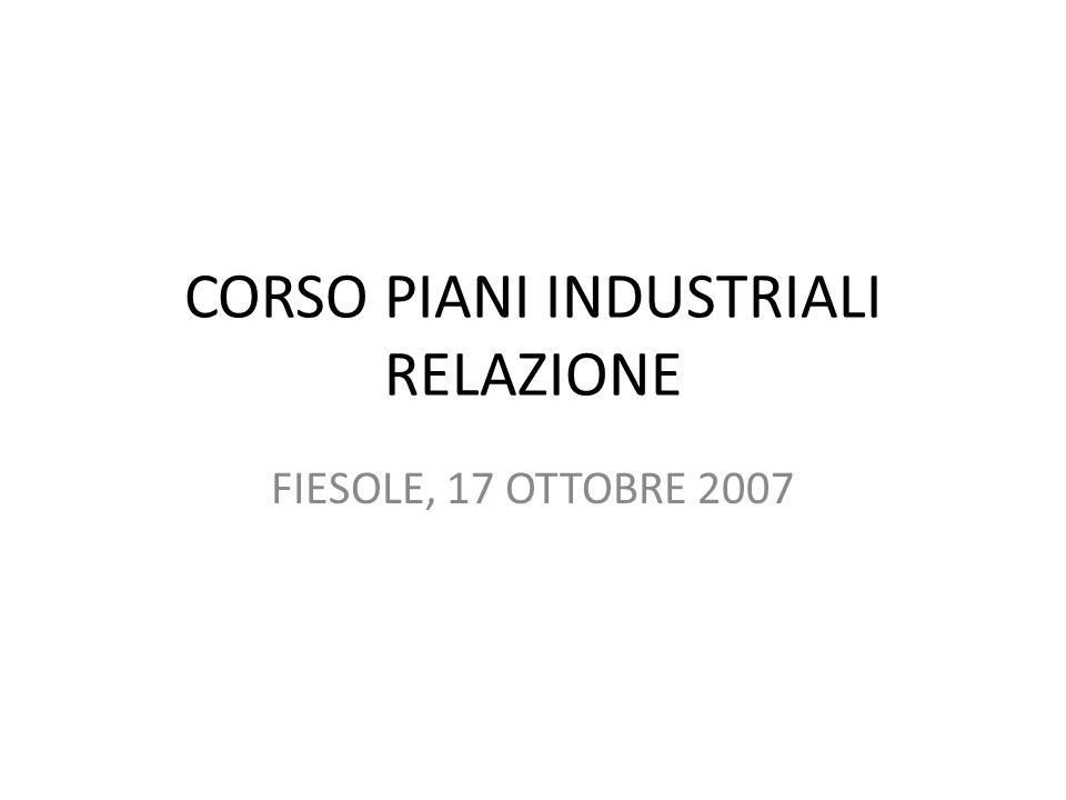 CORSO PIANI INDUSTRIALI RELAZIONE FIESOLE, 17 OTTOBRE 2007