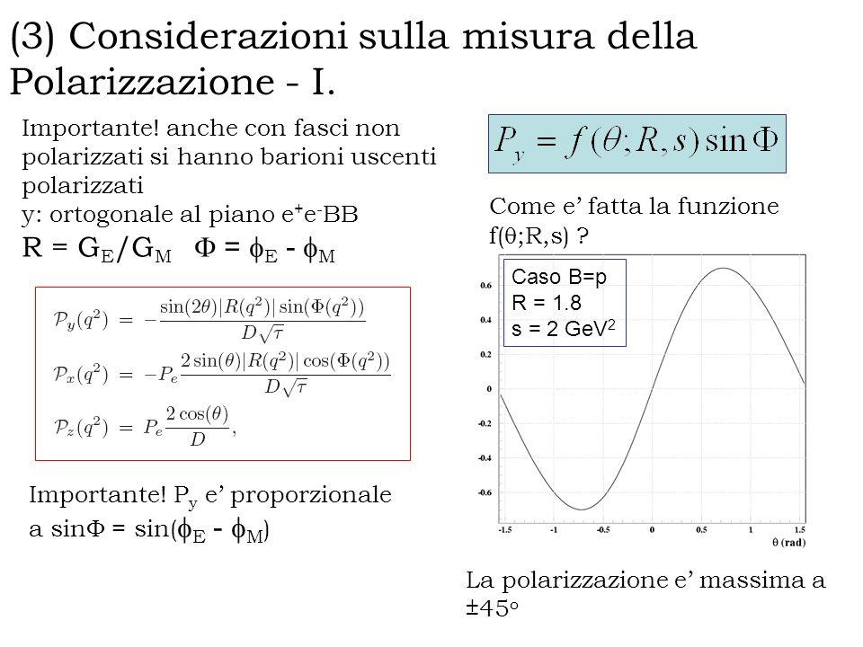 (3) Considerazioni sulla misura della Polarizzazione - I.