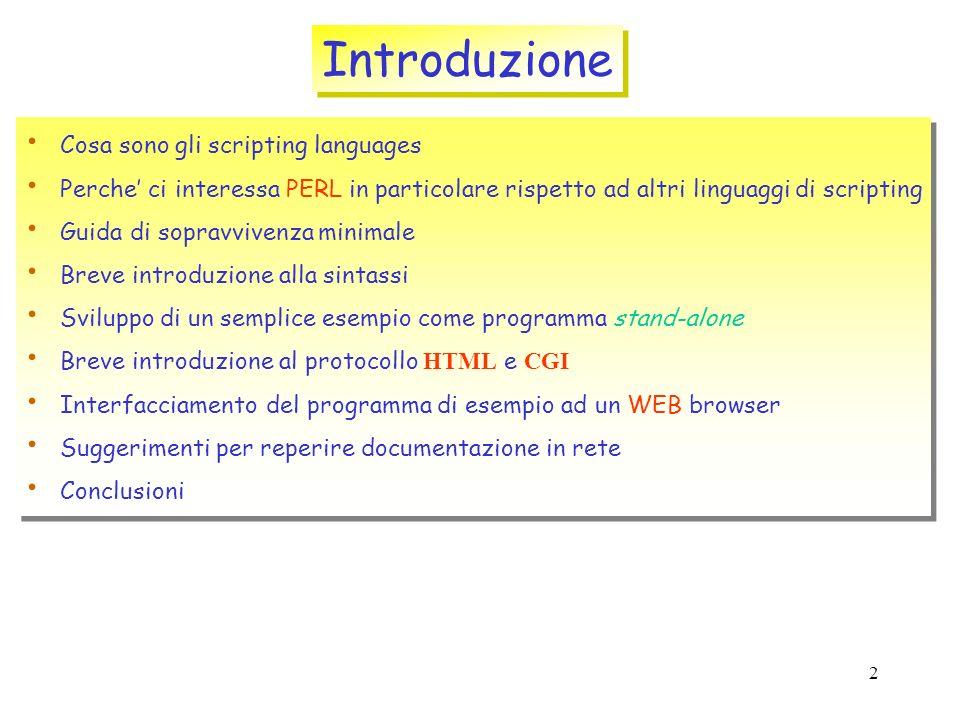 1 Introduzione agli scripting languages ed ai WEB tools Dario Menasce