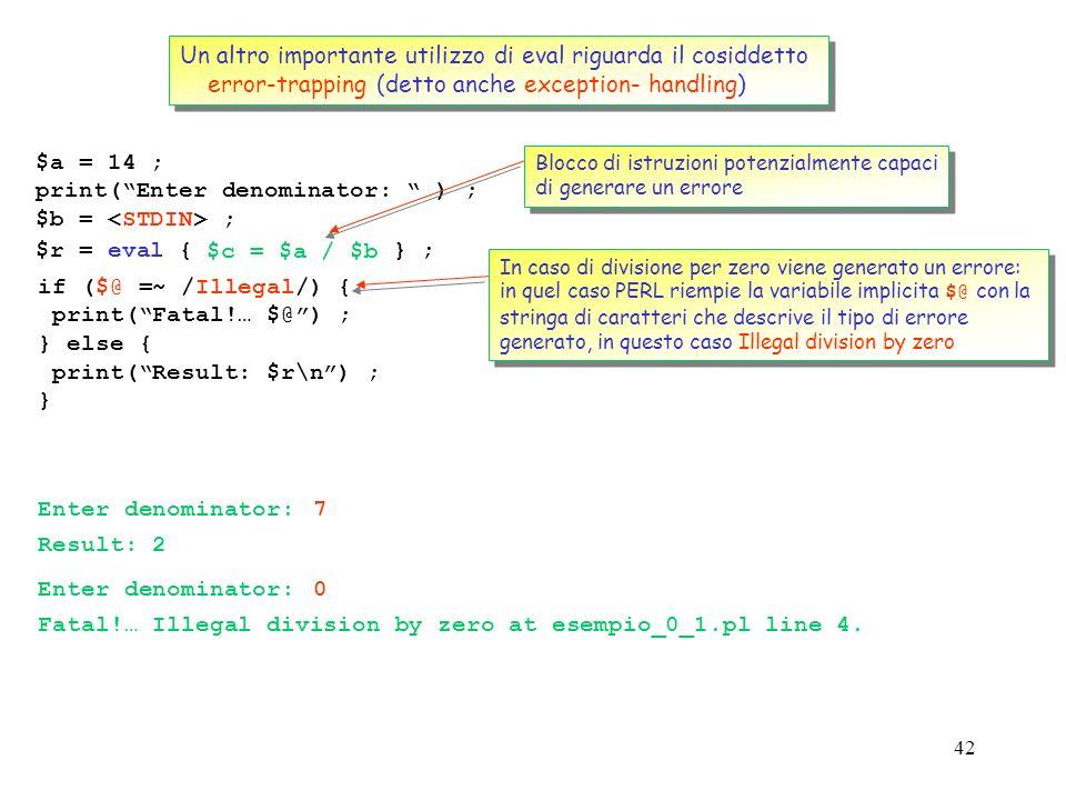 41 Consideriamo il seguente esempio: vogliamo scrivere un programma che accetti in input unarbitraria serie di istruzioni e le esegua. Consideriamo il
