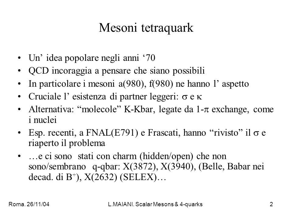 Roma. 26/11/04L.MAIANI.
