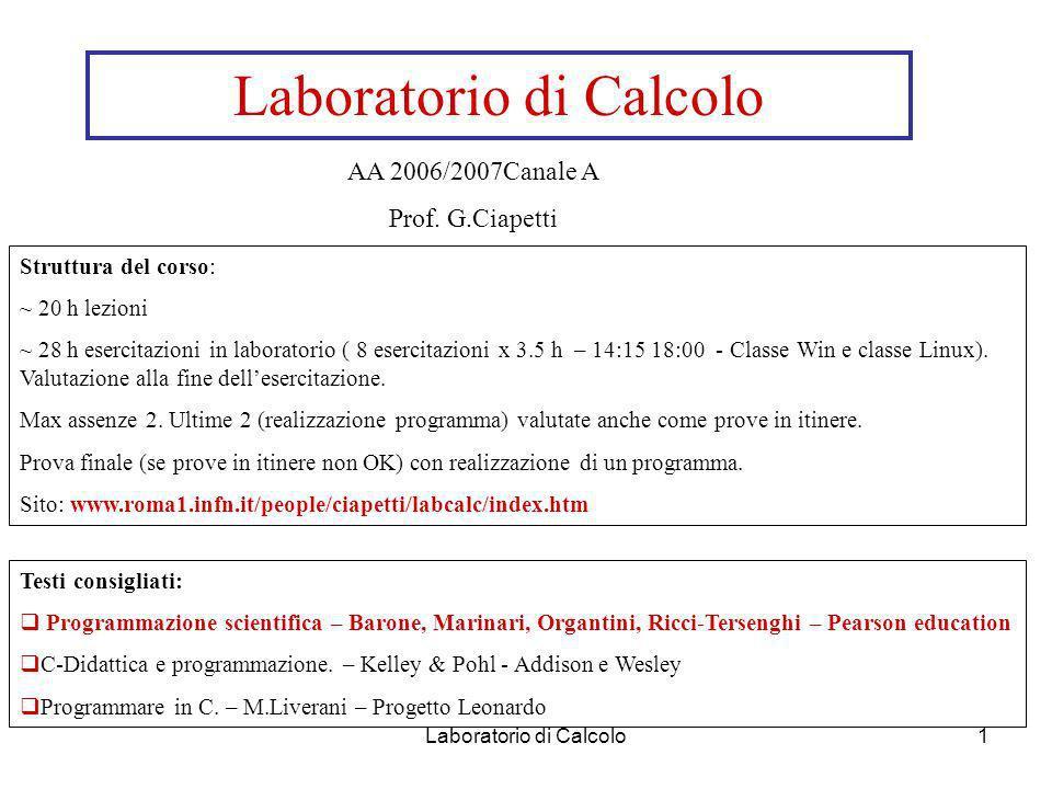 Laboratorio di Calcolo1 AA 2006/2007Canale A Prof.