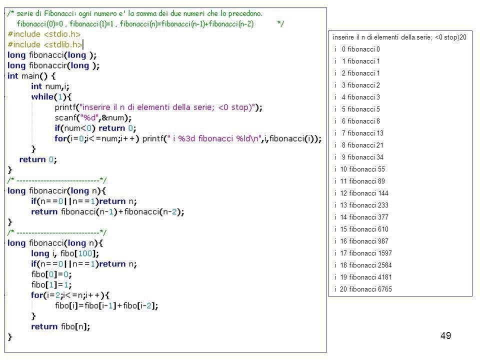 Laboratorio di Calcolo48 La ricorsione Una funzione e ricorsiva se e in grado di richiamre se stessa. Non tutti i linguaggi permettono la ricorsione.