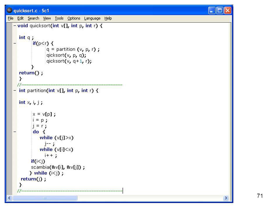 Laboratorio di Calcolo70 SORT Quick sort Algoritmo di ordinamento: si sceglie un elemento p detto pivot e si mettono tutti gli elementi p in un second