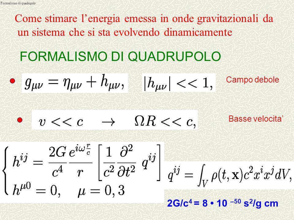 rivelatori Rivelatori di onde gravitazionali Interferometri terrestri: VIRGO (Pisa) LIGO (Hanford (WA)- Livingston (CA)) 10-40 Hz < < 1-2 kHz GEO600 (
