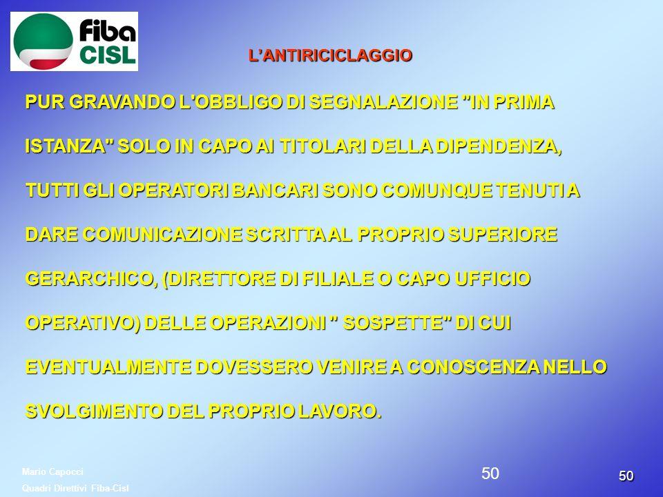 5050 LANTIRICICLAGGIO PUR GRAVANDO L'OBBLIGO DI SEGNALAZIONE