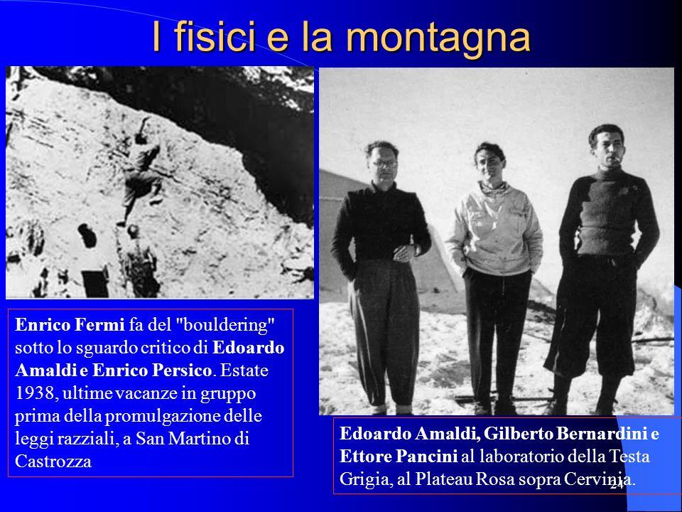 I fisici e la montagna Enrico Fermi fa del