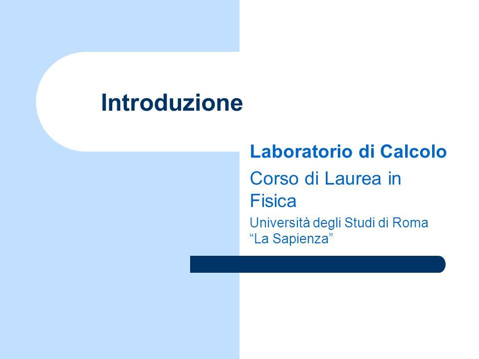 © 2008 Laboratorio di Calcolo - Prof.L.M.Barone2 Introduzione al Corso (1) Scopo del Corso – programmazione e formalizzazione – strumenti: C, Linux Sintassi del linguaggio C Problemi di matematica, logica, statistica