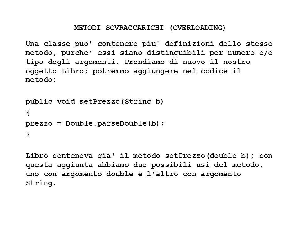 Fisica Computazionale I - 46 METODI SOVRACCARICHI (OVERLOADING) Una classe puo' contenere piu' definizioni dello stesso metodo, purche' essi siano dis