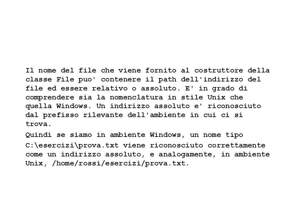 Fisica Computazionale I - 511 Il nome del file che viene fornito al costruttore della classe File puo contenere il path dell indirizzo del file ed essere relativo o assoluto.