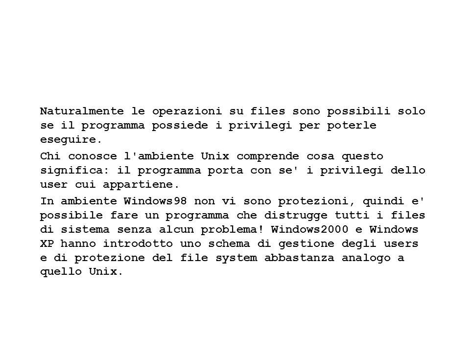 Fisica Computazionale I - 513 Naturalmente le operazioni su files sono possibili solo se il programma possiede i privilegi per poterle eseguire. Chi c