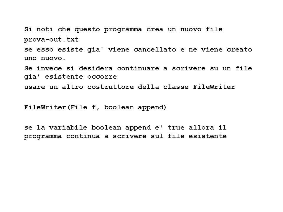 Fisica Computazionale I - 515 Si noti che questo programma crea un nuovo file prova-out.txt se esso esiste gia viene cancellato e ne viene creato uno nuovo.