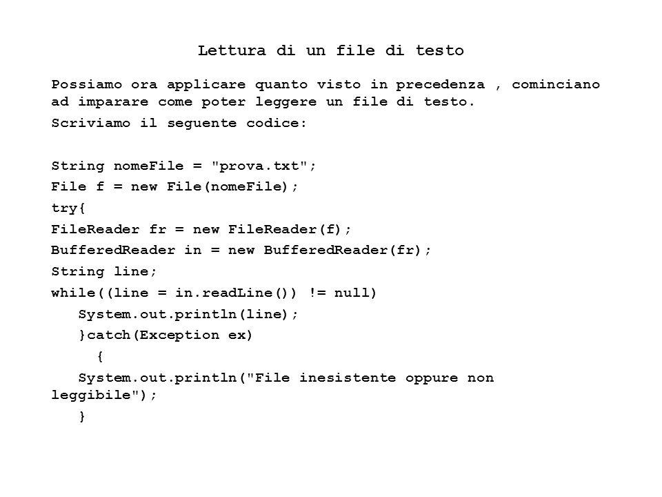 Fisica Computazionale I - 59 Definiamo una istanza della classe File associandola al file che vogliamo leggere attraverso il nome dello stesso.