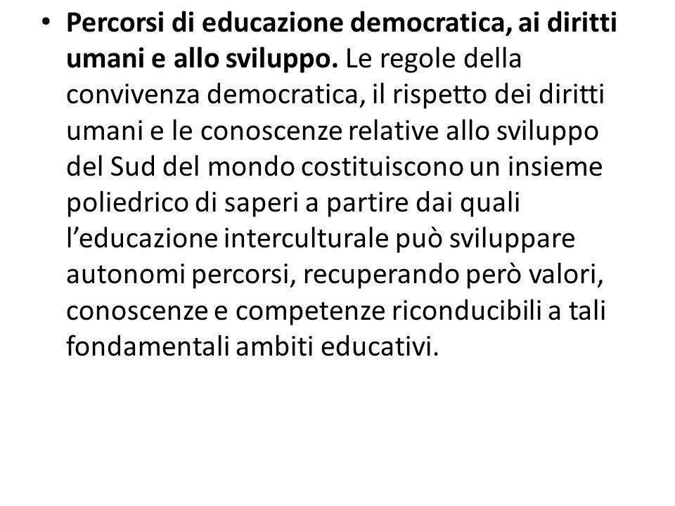 Percorsi di educazione democratica, ai diritti umani e allo sviluppo. Le regole della convivenza democratica, il rispetto dei diritti umani e le conos