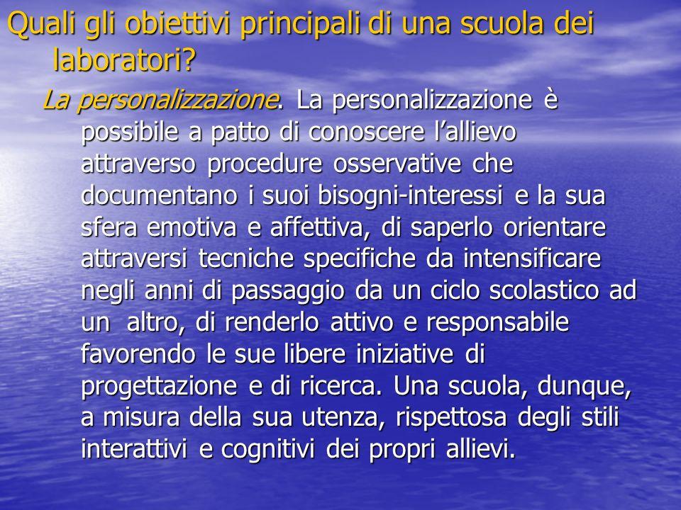 Quali gli obiettivi principali di una scuola dei laboratori.