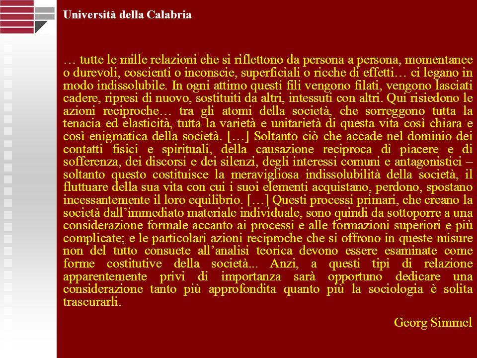 Università della Calabria La svolta comunicativa La comunicazione è profondamente radicata nel nostro essere nel mondo.