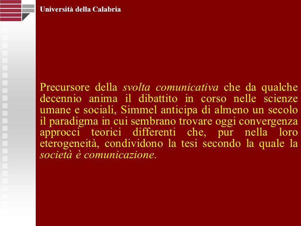 Università della Calabria La società in cui viviamo oggi non è più quella descritta dai padri fondatori della sociologia.