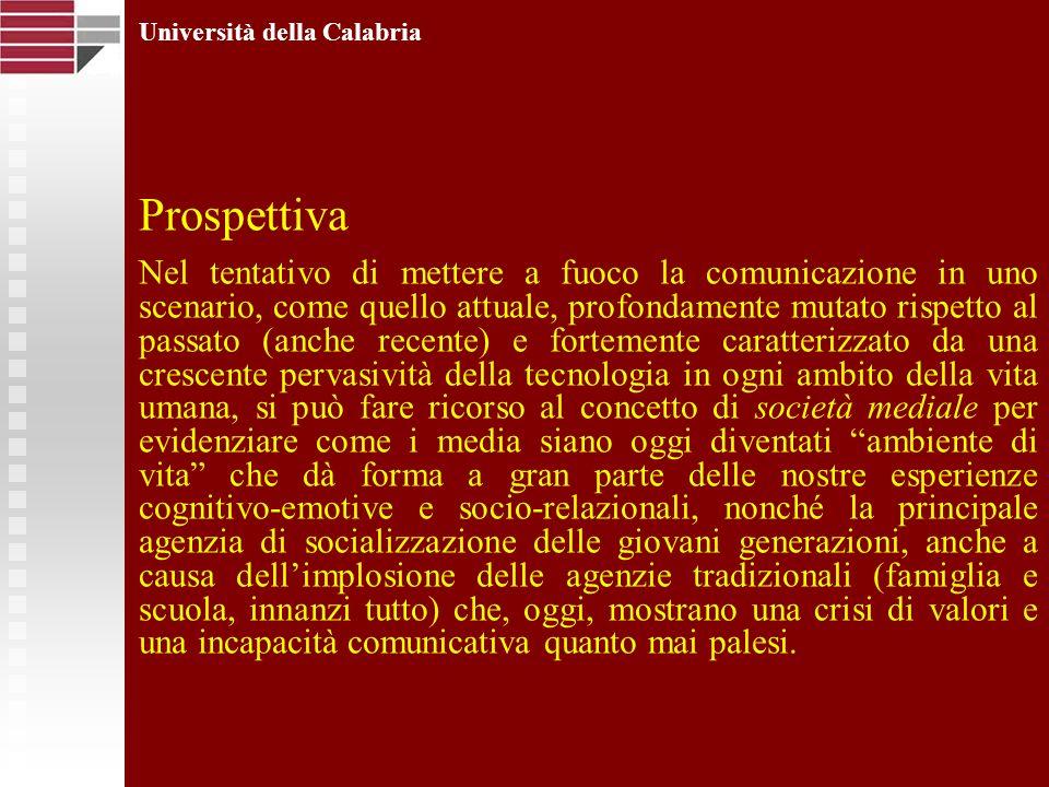 Università della Calabria In altre parole… Nessuno di noi è un «centro autosufficiente», ma esiste e si definisce attraverso il dialogo, che è anche dialogo con se stessi e con i testi che il linguaggio ha creato e sedimentato nel corso dei secoli.
