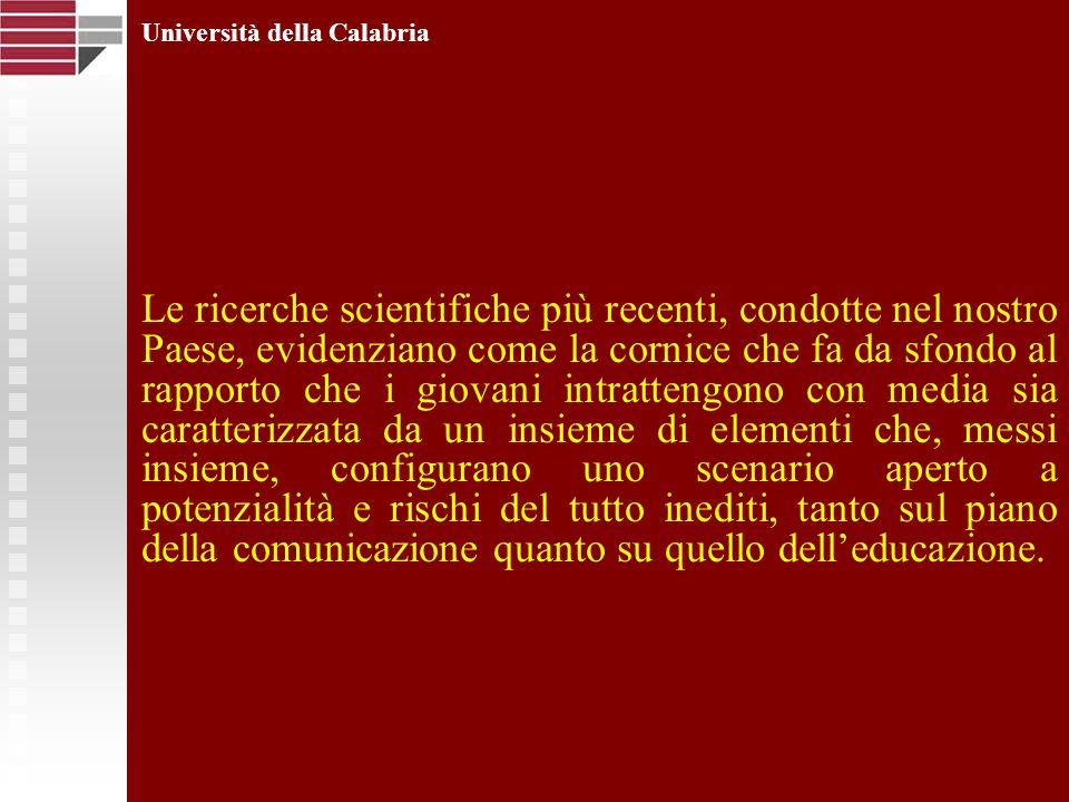 Università della Calabria Le tradizionali agenzie di socializzazione hanno conosciuto una crisi di proporzioni mai viste prima.