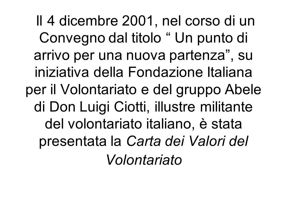 Il 4 dicembre 2001, nel corso di un Convegno dal titolo Un punto di arrivo per una nuova partenza, su iniziativa della Fondazione Italiana per il Volo