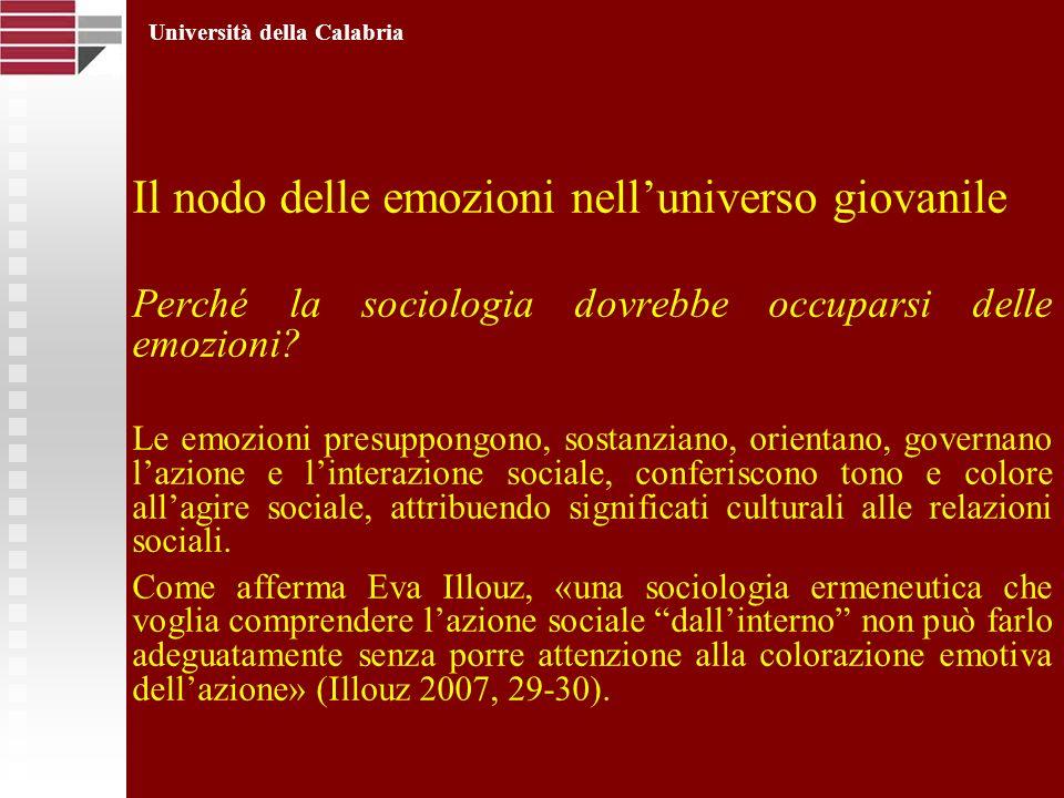 Il nodo delle emozioni nelluniverso giovanile Perché la sociologia dovrebbe occuparsi delle emozioni? Le emozioni presuppongono, sostanziano, orientan
