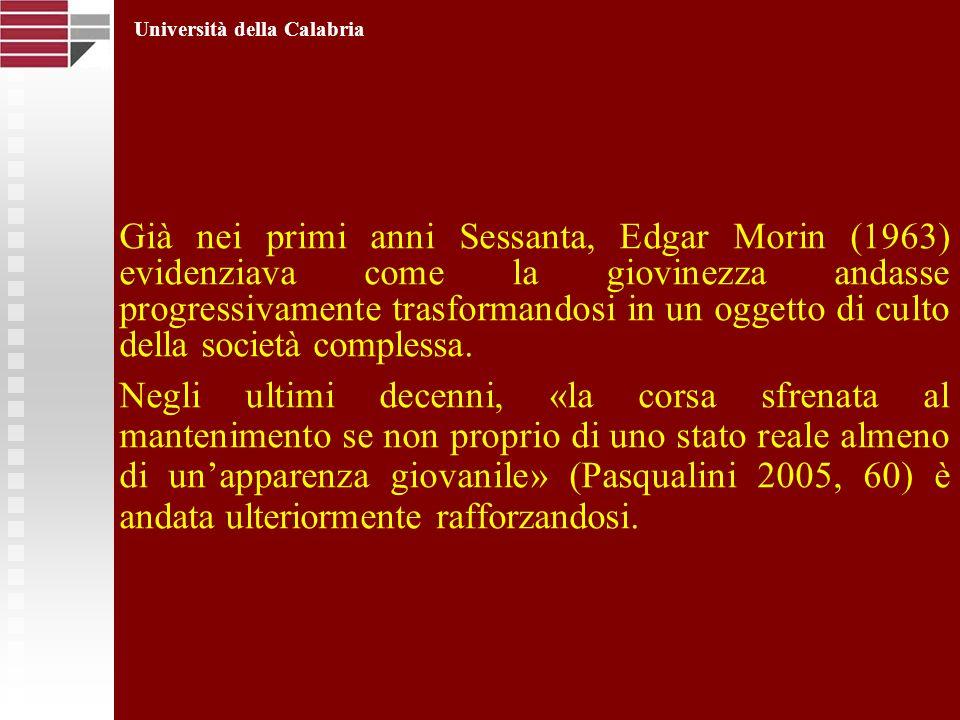 Già nei primi anni Sessanta, Edgar Morin (1963) evidenziava come la giovinezza andasse progressivamente trasformandosi in un oggetto di culto della so