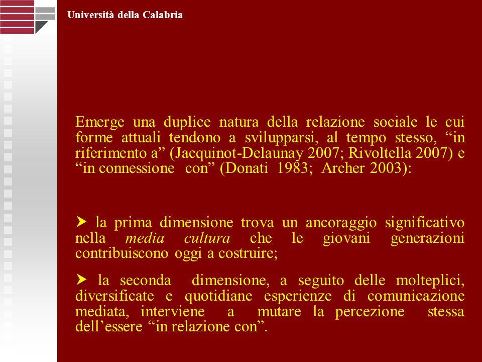 Emerge una duplice natura della relazione sociale le cui forme attuali tendono a svilupparsi, al tempo stesso, in riferimento a (Jacquinot-Delaunay 20