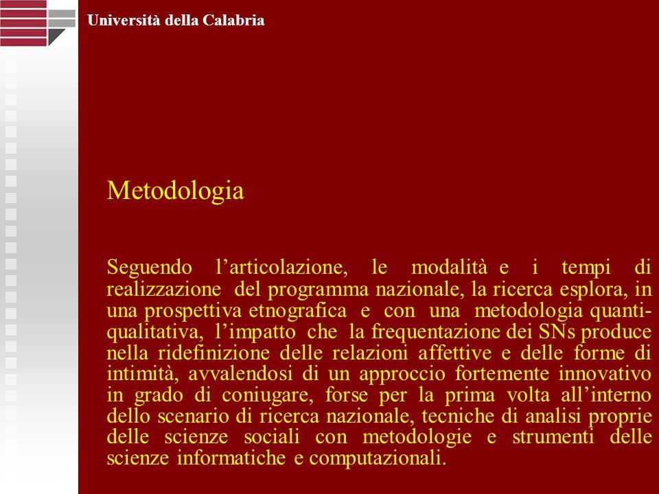 Metodologia Seguendo larticolazione, le modalità e i tempi di realizzazione del programma nazionale, la ricerca esplora, in una prospettiva etnografic
