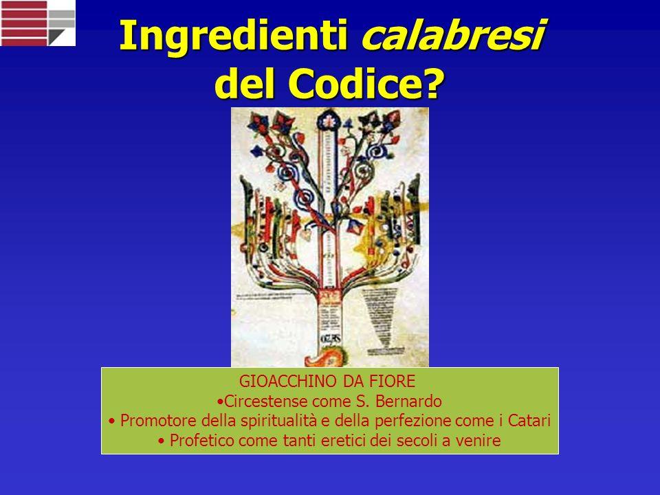 Ingredienti calabresi del Codice.GIOACCHINO DA FIORE Circestense come S.