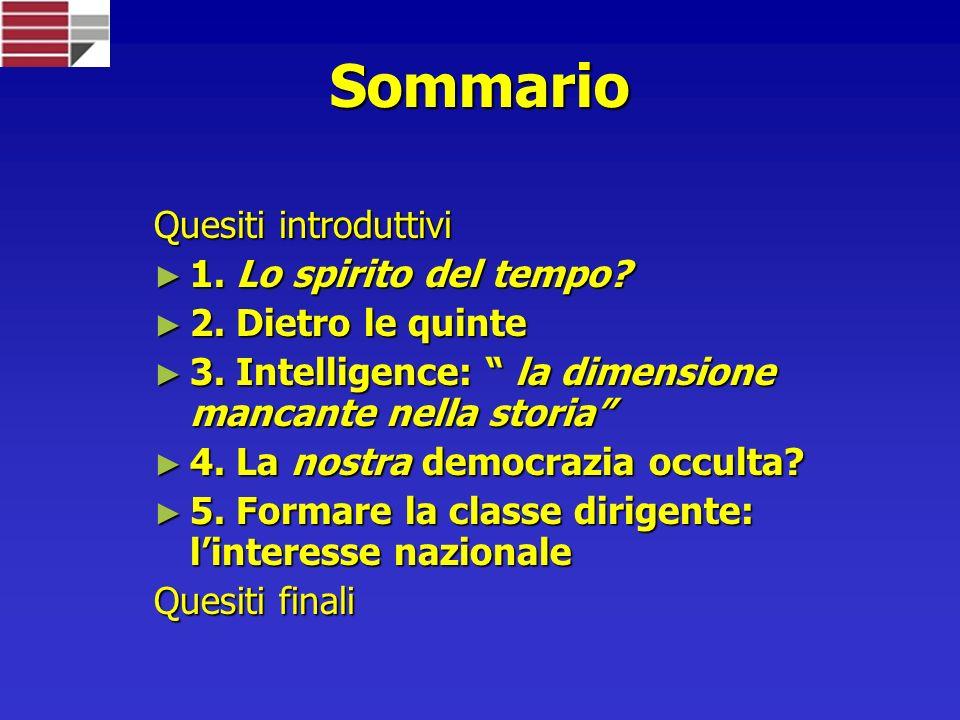 Sommario Quesiti introduttivi 1.Lo spirito del tempo.