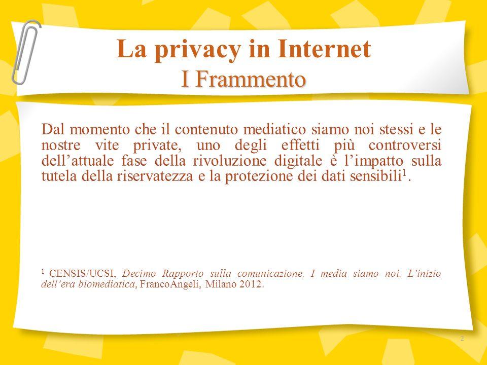 La maggioranza degli italiani è favorevole alla cancellazione dei dati dalla memoria collettiva di Internet: il 74,3% afferma, infatti, che ognuno ha il diritto di essere dimenticato e che le informazioni personali sul proprio passato, se negative o imbarazzanti, dovrebbero poter essere eliminate dal web.