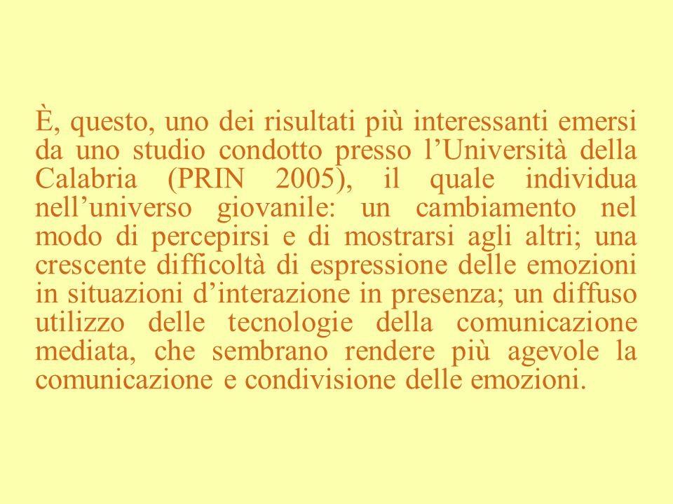È, questo, uno dei risultati più interessanti emersi da uno studio condotto presso lUniversità della Calabria (PRIN 2005), il quale individua nelluniv