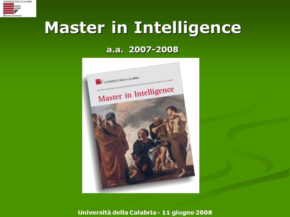 Università della Calabria - 11 giugno 2008 Master in Intelligence a.a. 2007-2008