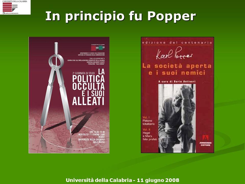 Università della Calabria - 11 giugno 2008 In principio fu Popper