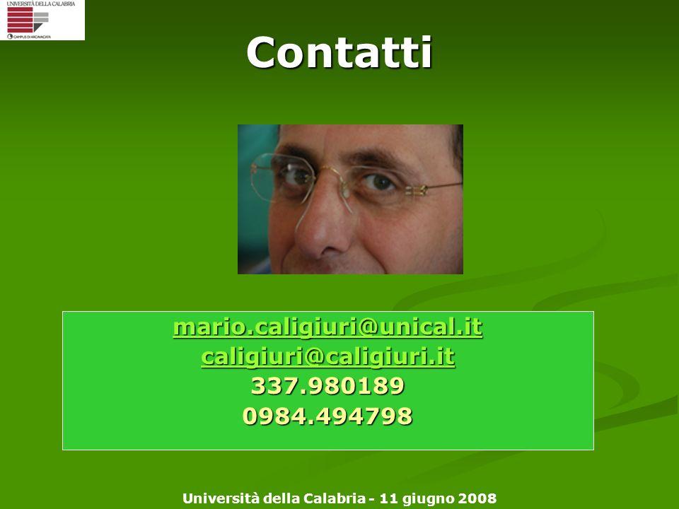 Università della Calabria - 11 giugno 2008Contatti mario.caligiuri@unical.it caligiuri@caligiuri.it 337.9801890984.494798